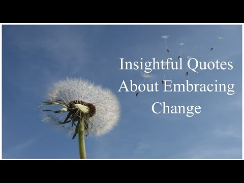 Insightful Quotes About Embracing Change