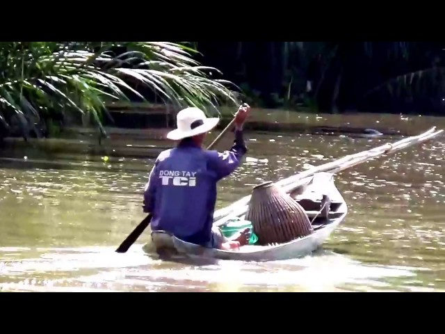Cuộc sống ở vùng sông nước miền tây nam bộ, An Giang và Kiên Giang 2017