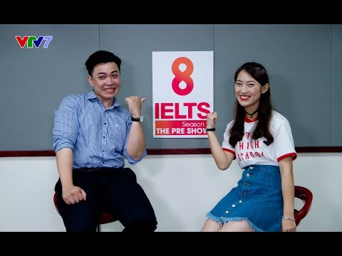 8 IELTS Season 2 The Preshow | Ep 1 | Đặng Trần Tùng 9.0 IELTS