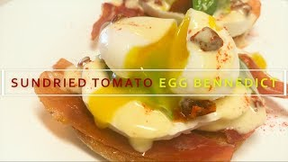 Bella Sun Luci Sun Dried Tomato Egg Benedict [RECIPE]