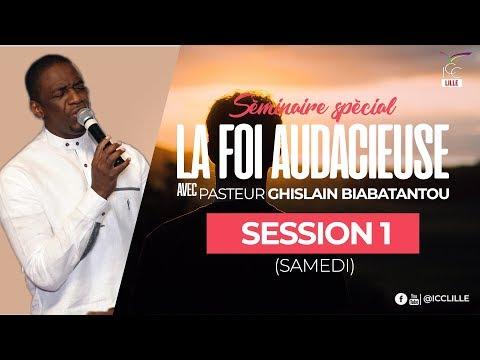 Séminaire Spécial - Pasteur Ghislain BIABATANTOU - Session 1
