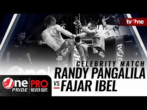 [Celebrity Match] Randy Pangalila vs Fajar Ibel - One Pride Pro Never Quit HD