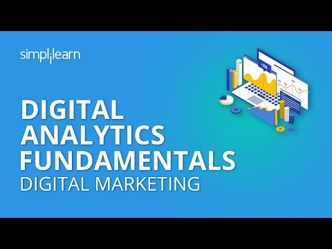 Digital Analytics Fundamentals | Web Analytics For Beginners | Digital Marketing | Simplilearn