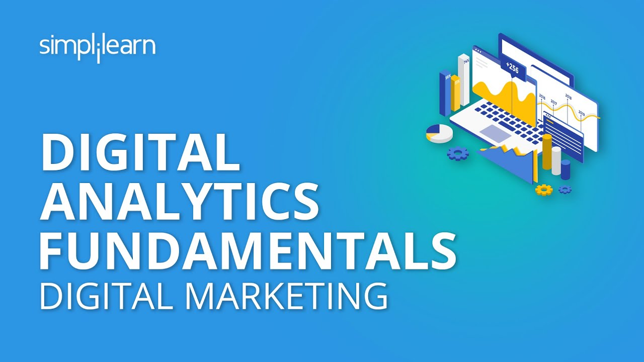 Fundamentals of Digital Analytics for Marketing