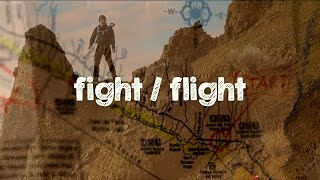 Inspiration to Travel - FIGHT OR FLIGHT