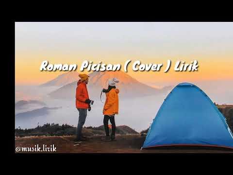 Roman Picisan (Cover) Lirik Official