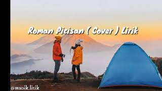 Roman Picisan (Cover) Lirik Official