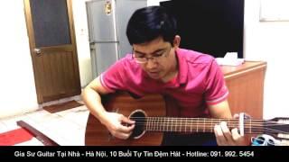 Gia Sư Guitar Đệm Hát Hiệu Quả Tại Nhà Hà Nội - TRỞ VỀ CÁT BỤI (Học viên cover)