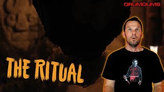 Drumdums Reviews THE RITUAL...Spoilers AFTER Rating (Netflix Horror!)