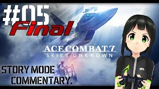 [LIVE] 【Acecombat7】Can you hera me?【05_Final】