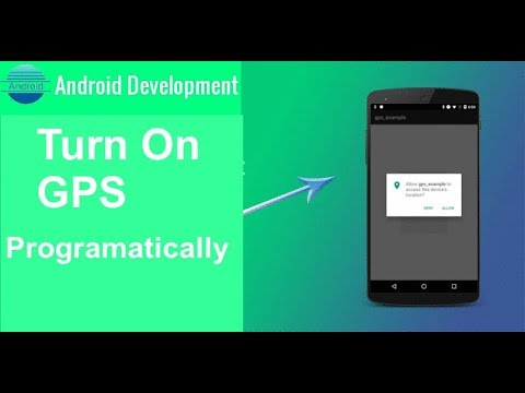 How can we Turn on The GPS Location Programatically for beginners YouTube