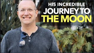 His Incredible Journey To The Moon