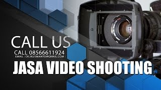 Jasa Video Shooting (Jasa Video/Jasa fotografer/ video shooting)