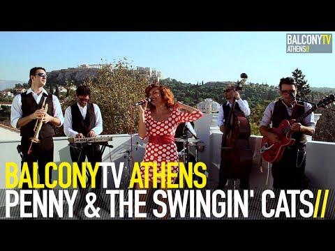 PENNY & THE SWINGIN' CATS - EXWTIKO XARMANI (BalconyTV)