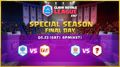 Clash Royale League East 2020 Special Season - Semi-Finals & Finals