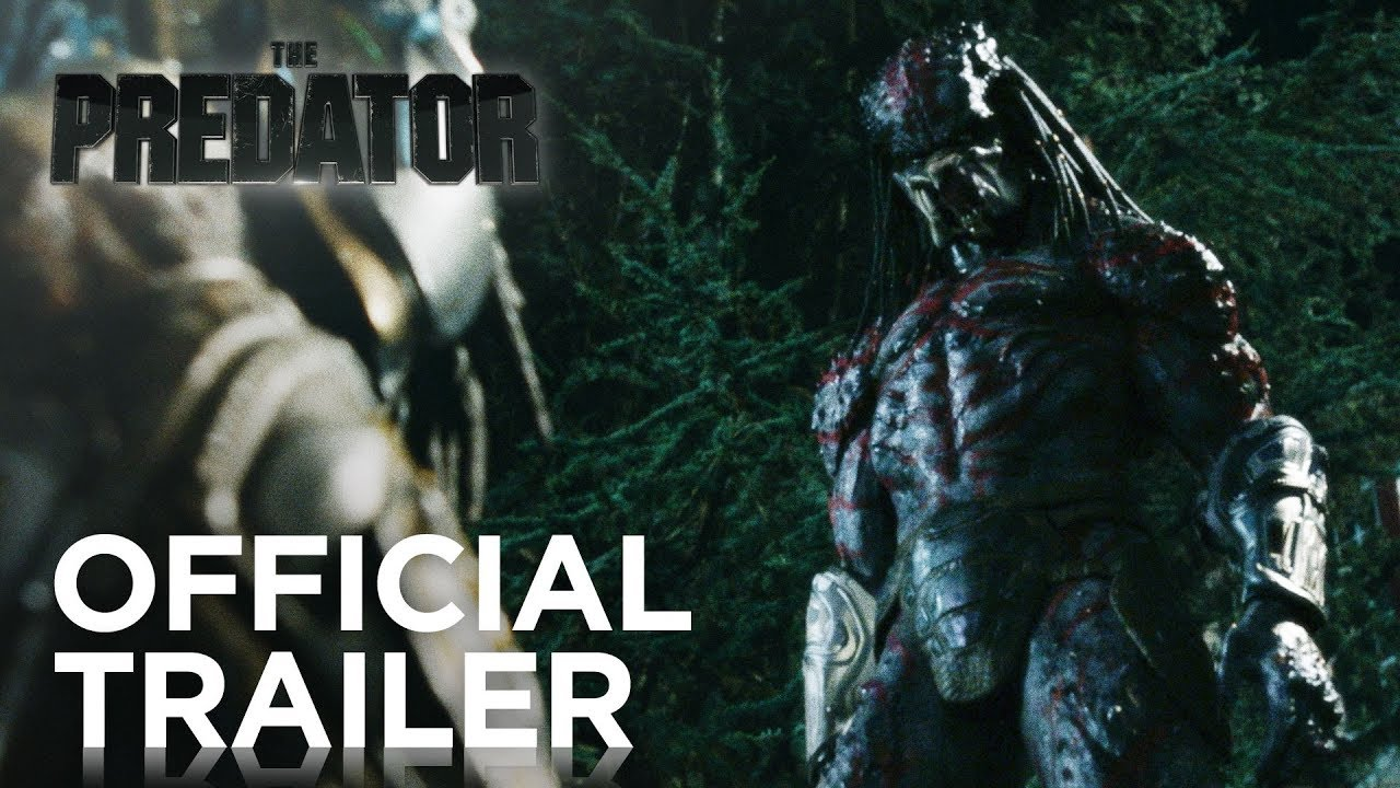 The Predator | Official Trailer [HD] | 20th Century FOX