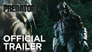 The Predator | Official Trailer [HD] | 20th Century FOX thumbnail