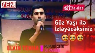 Sevgiye Aid En Son Qemli şeirler / 2019 (Video) Elvin Tenha