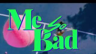 Tinashe - Me So Bad (AUDIO)