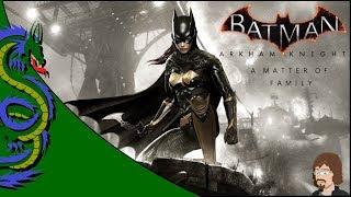 Batman Arkham Knight: A Matter of Family