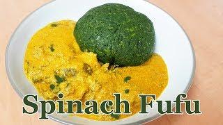 Spinach Fufu, Ugu Fufu | Low Carb, Keto-friendly, Gluten Free Fufu