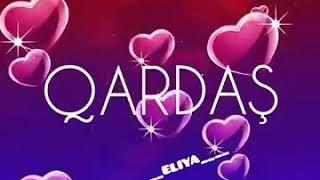 Скачать Canim Qardasim