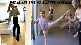 day in the life of a dance teacher ☆ Luna Montana
