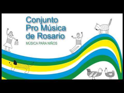 Conjunto Pro Música de Rosario Vol.1 - Música para niños
