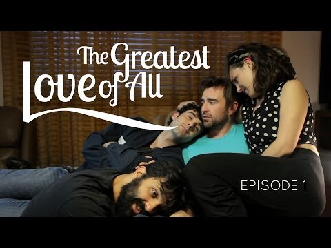THE GREATEST LOVE OF ALL web series - ep 1