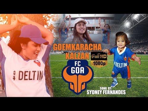 FC GOA SONG 2017 -GOEMKARACHA KALZAN FC GOA ( a Konkani video song by Sydney Fernandes)