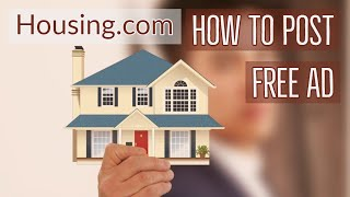 How To Post On housing.com Rent / Sell Property online | Post Your Property Ads free screenshot 3