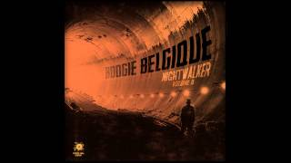 Boogie Belgique - A Little While