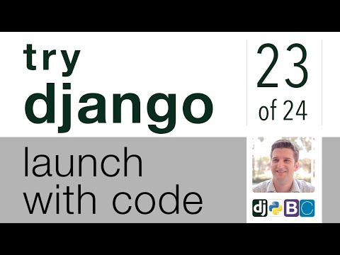 Try Django - Launch with Code - 23 of 24 - Prepare for Production using Heroku.com as Server