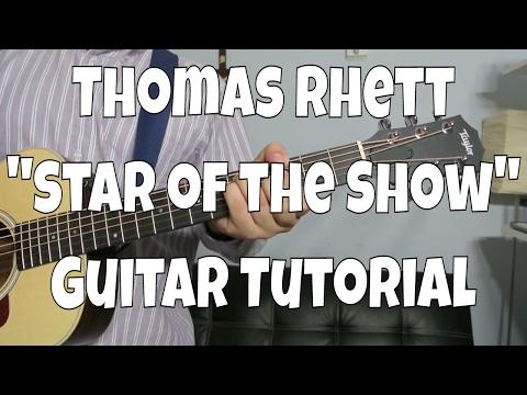 "Thomas Rhett - ""Star of the Show"" How to Play Guitar (Easy!! Guitar Tutorial!!)"