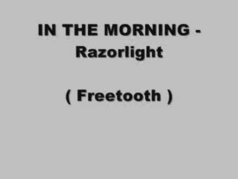 In The Morning   Razorlight