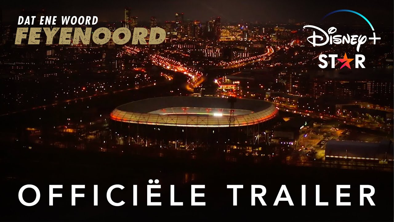 OFFICIËLE TRAILER   Dat Ene Woord - Feyenoord
