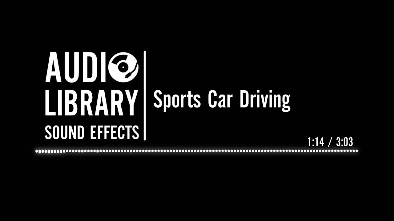 Sports Car Driving - Sound Effect