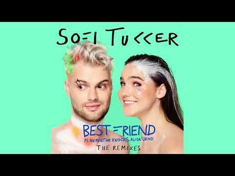 Sofi Tukker - Best Friend (Amine Edge & DANCE Remix) [Ultra Music]