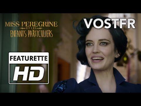 Tim Burton's Miss Peregrine et les Enfants Particuliers   Featurette   VOST FR   2016 streaming vf