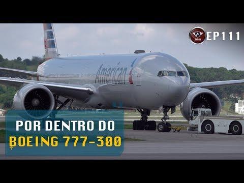 O Maior Bimotor do Mundo – Por dentro do Boeing 777-300 da American Airlines