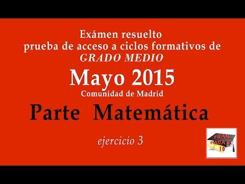 3/4-prueba-de-acceso-a-ciclos-formativos-de-grado-medio---mayo-2015-parte-matemÁtica-ejercicio-3
