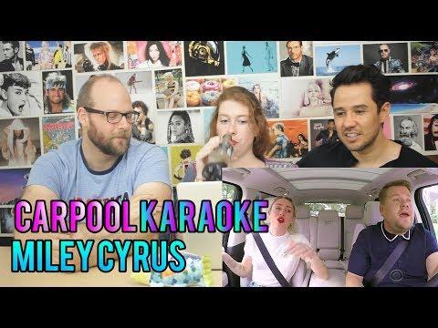 MILEY CYRUS - Carpool Karaoke - REACTION!