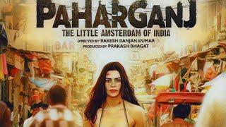Paharganj Title Track Lorena Franco Ajay Singha Shellee Brijesh Shandilya Shilpa Surroch
