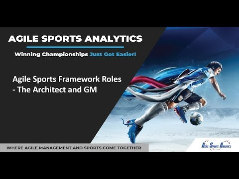 Agile Sports Framework Roles - The Architect and GM