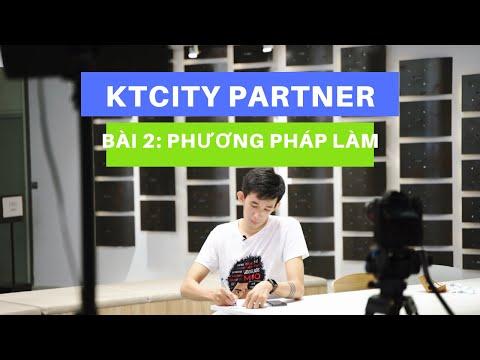 Bài 2: Giới thiệu phương pháp làm kiếm tiền với Ktcity Partner bằng Chatbot
