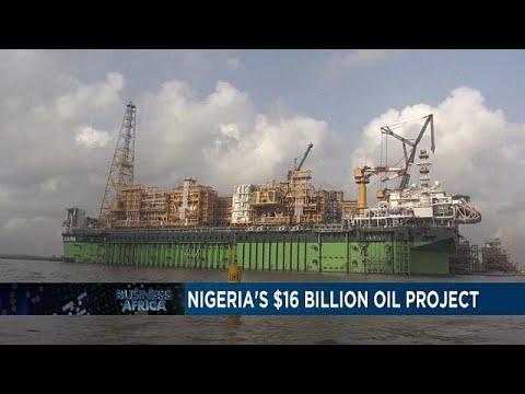 NIGERIA'S $16 BILLION OIL PROJECT