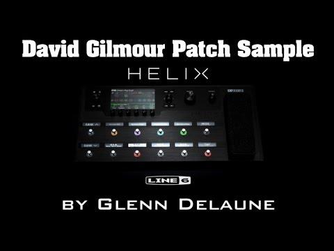 Line 6 Helix David Gilmour Custom Patch Tutorial by Glenn DeLaune