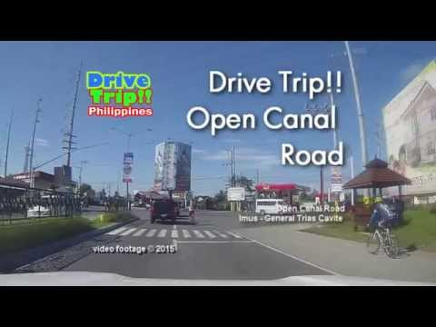 Drive Trip!! - Open Canal Road - Imus Cavite / Philippines