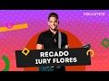 Recado Iury Flores | Palco MP3
