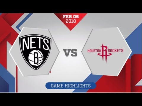Houston Rockets vs Brooklyn Nets: February 6, 2018